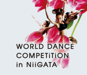 WORLD DANCE COMPETITION in NIIGATA